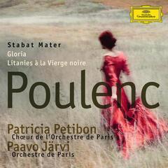 Poulenc: Stabat Mater; Gloria; Litanies à la Vierge noire