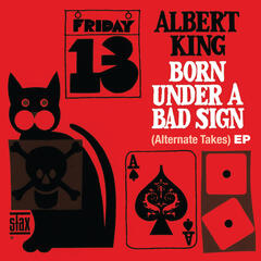 Born Under A Bad Sign (Alternate Takes) EP