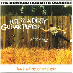H.R. Is A Dirty Guitar Player