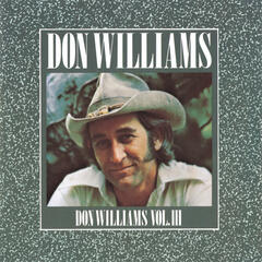 Don Williams, Vol III