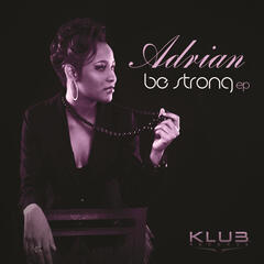 Be Strong EP