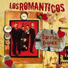 Los Romanticos- Barrio Boyz
