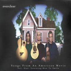Songs From An American Movie, Vol. One: Learning How To Smile