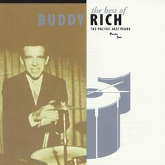 The Best Of Buddy Rich / The Pacific Jazz Years