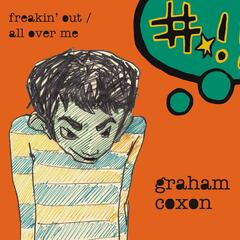 Freakin' Out / All Over Me