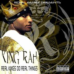 Real Kings Do Real Things