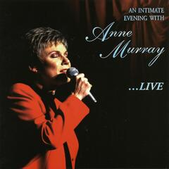 An Intimate Evening With Anne Murray...Live