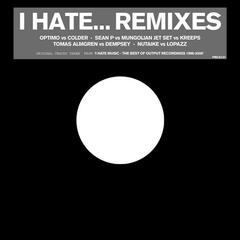 I Hate Remixes