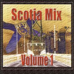 Kicksta Music Group - Scotia Mix Vol 1