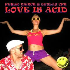 Love Is Acid