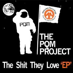 The Shit They Love - EP