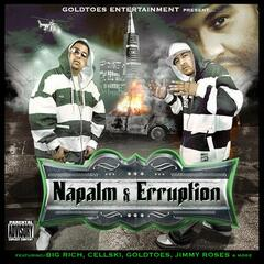 Goldtoes Entertainment Presents Naypalm & Erruption