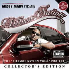 "Messy Marv ""Presents Fillmoe Nation Vol. 2"" Collector's Edition"