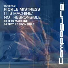 It Is Machine/Not Responsible