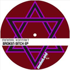 Broken Bitch Ep