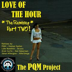 Love Of The Hour - The Remixes Part 2