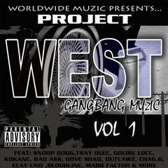 Project West: Gangbang Muzic