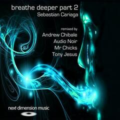 Breathe Deeper: part 2