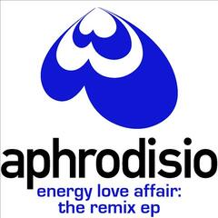 Energy Love Affair: The Remix EP