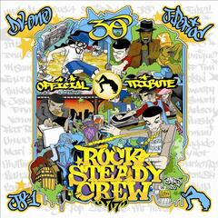 Rock Steady Crew 30th Anniversary Tribute CD