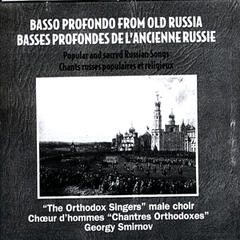 Basso Profondo From Old Russia. Popular And Sacred Russian Songs