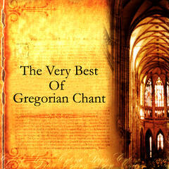 The Very Best Of Gregorian Chant