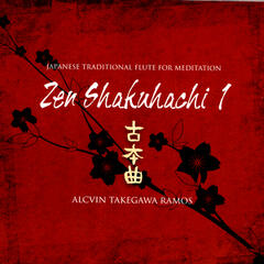 Zen Shakuhachi 1 - Japanese Traditional Flute For Meditation