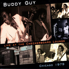 Live At The Checkerboard Lounge - Chicago 1979