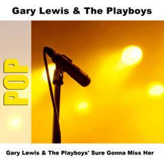 Gary Lewis & The Playboys' Sure Gonna Miss Her