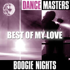 Dance Masters: Best Of My Love