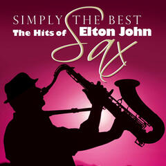 Simply The Best Sax: The Hits Of Elton John