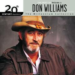 20th Century Masters: The Millennium Collection: Best Of Don Williams, Volume 2