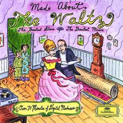 Mad About The Waltz