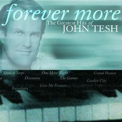 Forever More: The Greatest Hits of John Tesh