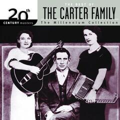 The Best Of The Carter Family 20th Century Masters The Millennium Collection