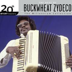 The Best Of Buckwheat Zydeco 20th Century Masters The Millennium Collection