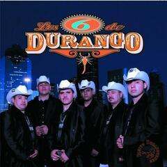 Los Seis De Durango