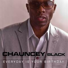 Everyday Is Your Birthday