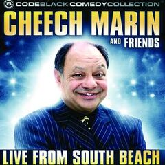 Cheech Marin and Friends