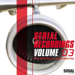 Serial Recordings (Vol. 3)