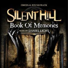 Silent Hill: Book Of Memories (Original Soundtrack Album)