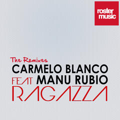 Ragazza (feat. Manu Rubio) (The Remixes)