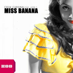 Miss Banana (feat. Layne T.)