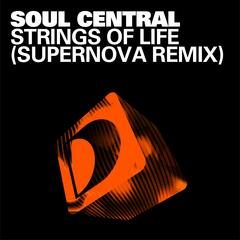 Strings Of Life (Supernova Remix)