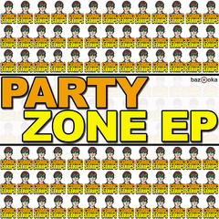 Party Zone EP