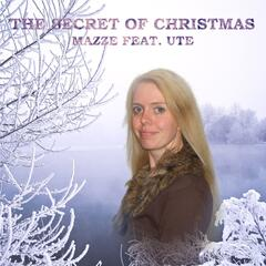 The Secret of Christmas (feat. Ute)
