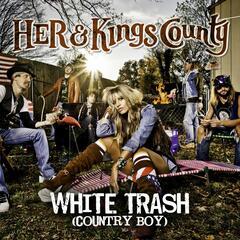 White Trash (Country Boy)