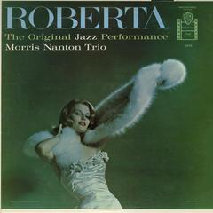 Roberta: The Original Jazz Performance