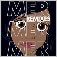 Mer mer mer (Remixes)