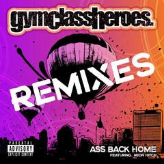 Ass Back Home (feat. Neon Hitch) [Remixes]